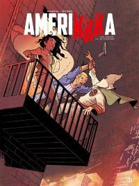 Amerikkka. Volume 4, Les aigles de Chicago