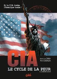 CIA, le cycle de la peur. Volume 3, La dernière minute