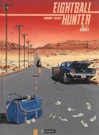 Eightball hunter. Volume 2, Winner