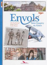 Envols, Saint-Exupéry en Alsace