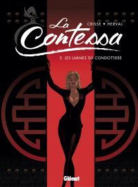 La contessa. Volume 2, Les larmes du condottiere