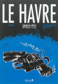Le Havre. Volume 2, Joyeuses fêtes