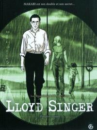 Lloyd Singer, Volume 1, Cycle 1. Volume 1, Poupées russes