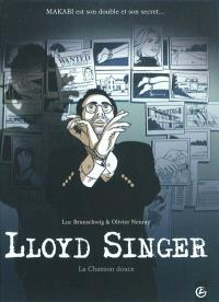 Lloyd Singer, Volume 5, Cycle 2. Volume 2, La chanson douce