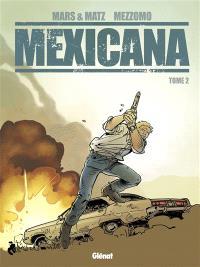 Mexicana. Volume 2