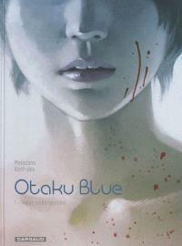 Otaku blue. Volume 1, Tokyo underground