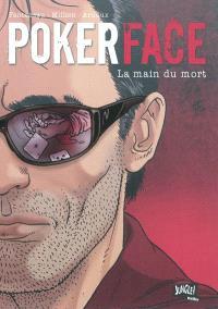 Poker face. Volume 2, La main du mort