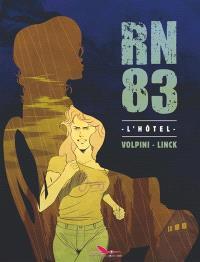 RN 83, L'hôtel