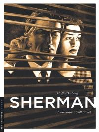 Sherman. Volume 2, L'ascension : Wall Street