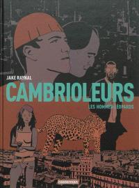 Cambrioleurs. Volume 2, Les hommes-léopards
