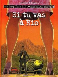 Les enquêtes du commissaire Raffini, Si tu vas à Rio