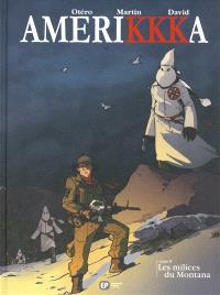 Amerikkka. Volume 8, Les milices du Montana
