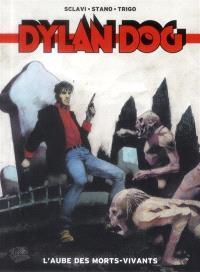 Dylan dog. Volume 1, L'aube des morts-vivants