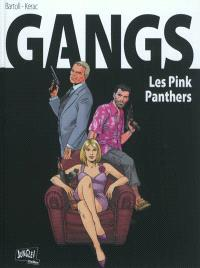 Gangs. Volume 1, Les Pink Panthers