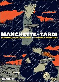 Manchette-Tardi : étui collector