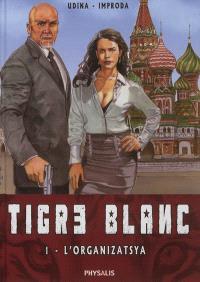 Tigre blanc. Volume 1, L'organizatsya