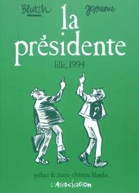 La présidente : Lille, 1994