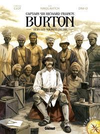 Captain Sir Richard Francis Burton. Volume 1, Vers les sources du Nil