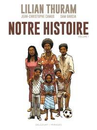 Notre histoire. Volume 1