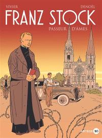 Franz Stock : passeur d'âmes