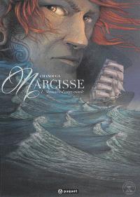 Narcisse. Volume 1, Mémoires d'outre-monde