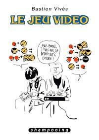 Bastien Vivès. Volume 1, Le jeu vidéo