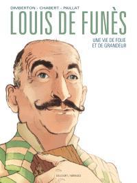 Louis de Funès : une vie de folie et de grandeur