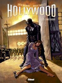 Hollywood. Volume 3, L'ange gardien