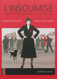 L'insoumise : d'après le film de Marie-José Jaubert On l'appelait Christine