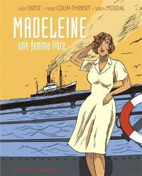 Madeleine : une femme libre