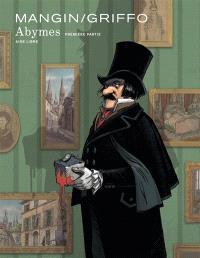 Abymes. Volume 1