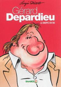 Gérard Depardieu : le biopic en BD