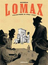 Lomax : collecteurs de folk songs
