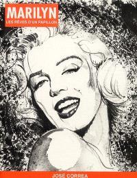 Marilyn : les rêves d'un papillon