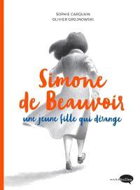 Simone de Beauvoir : une jeune fille qui dérange