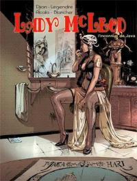 Lady Mc Leod. Volume 1, L'inconnue de Java