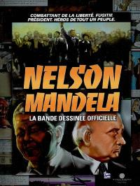 Nelson Mandela : la bande dessinée officielle