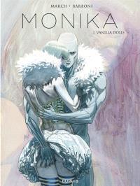 Monika. Volume 2, Vanilla dolls