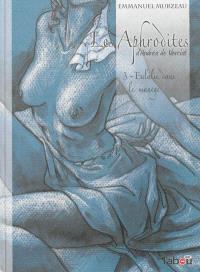 Les Aphrodites. Volume 3, Eulalie dans le manège