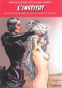 Les aventures sexuelles de Lilian et Agathe, L'institut