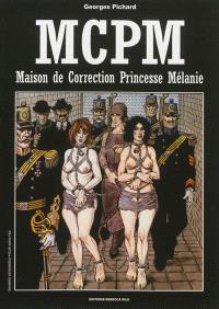 MCPM : maison de correction princesse Mélanie