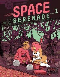 Space sérénade. Volume 1