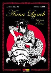 Anna Lynch, La porte d'Orient