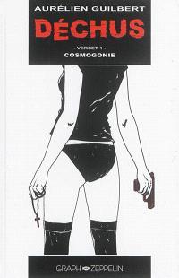 Déchus. Volume 1, Cosmogonie