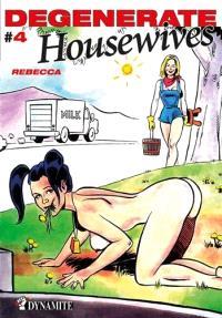 Degenerate housewives. Volume 4