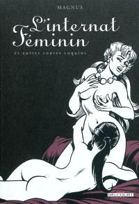 L'internat féminin : et autres contes coquins