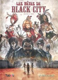 Les bêtes de Black City. Volume 1, La chute des anges