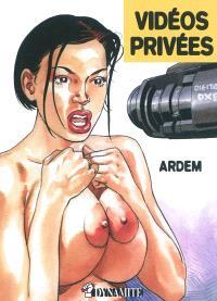 Les films de Justine. Volume 1, Vidéos privées