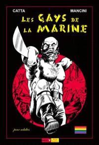 Les gays de la marine : matelots et matelotages