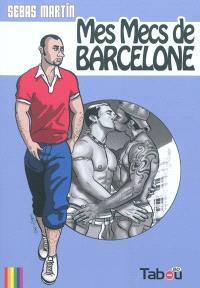 Mes mecs de Barcelone